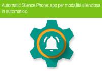 app per modalità silenziosa in automatico