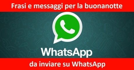 Messaggi Della Buonanotte Per Whatsapp Segreti E Consigli Dal Web 2 0