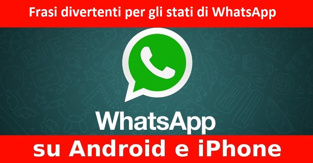 Frasi Divertenti Per Gli Stati Di Whatsapp Segreti E