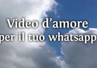 video d'amore per San Valentino su WhatsApp