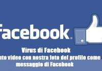 virus Facebook video messaggio
