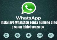 Guida per installare WhatsApp senza numero di cellulare