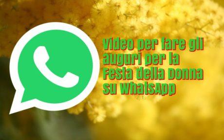 Video Per Auguri Festa Della Donna Su Whatsapp Segreti E Consigli